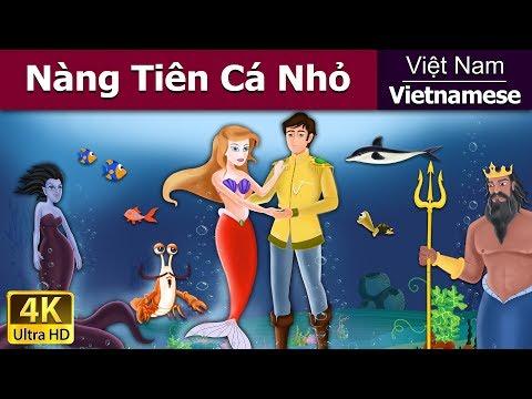 Nàng Tiên Cá Nhỏ - chuyen co tich - truyện cổ tích - 4K UHD - truyện cổ tích việt nam