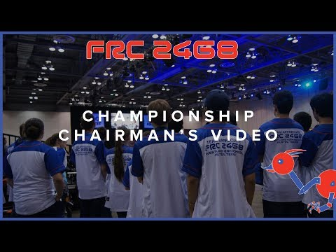 Championship Chairman's Video Submission 2018 | FRC 2468 Team Appreciate