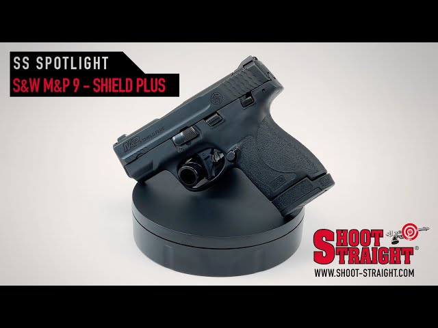 S&W M&P 9 Shield Plus - Shoot Straight Spotlight