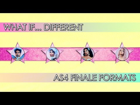 What If... Different All Stars 4 Finale Formats