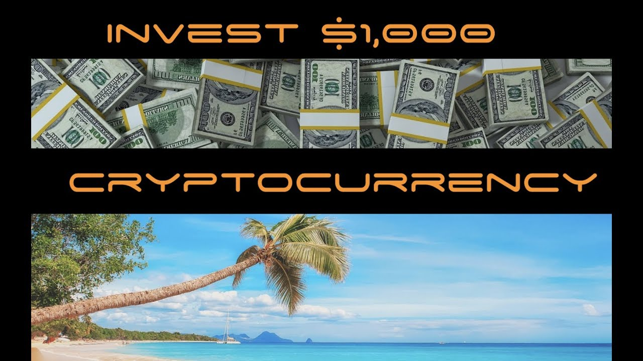 become wealthy fast best way to invest 1000 dollars in cryptocurrency