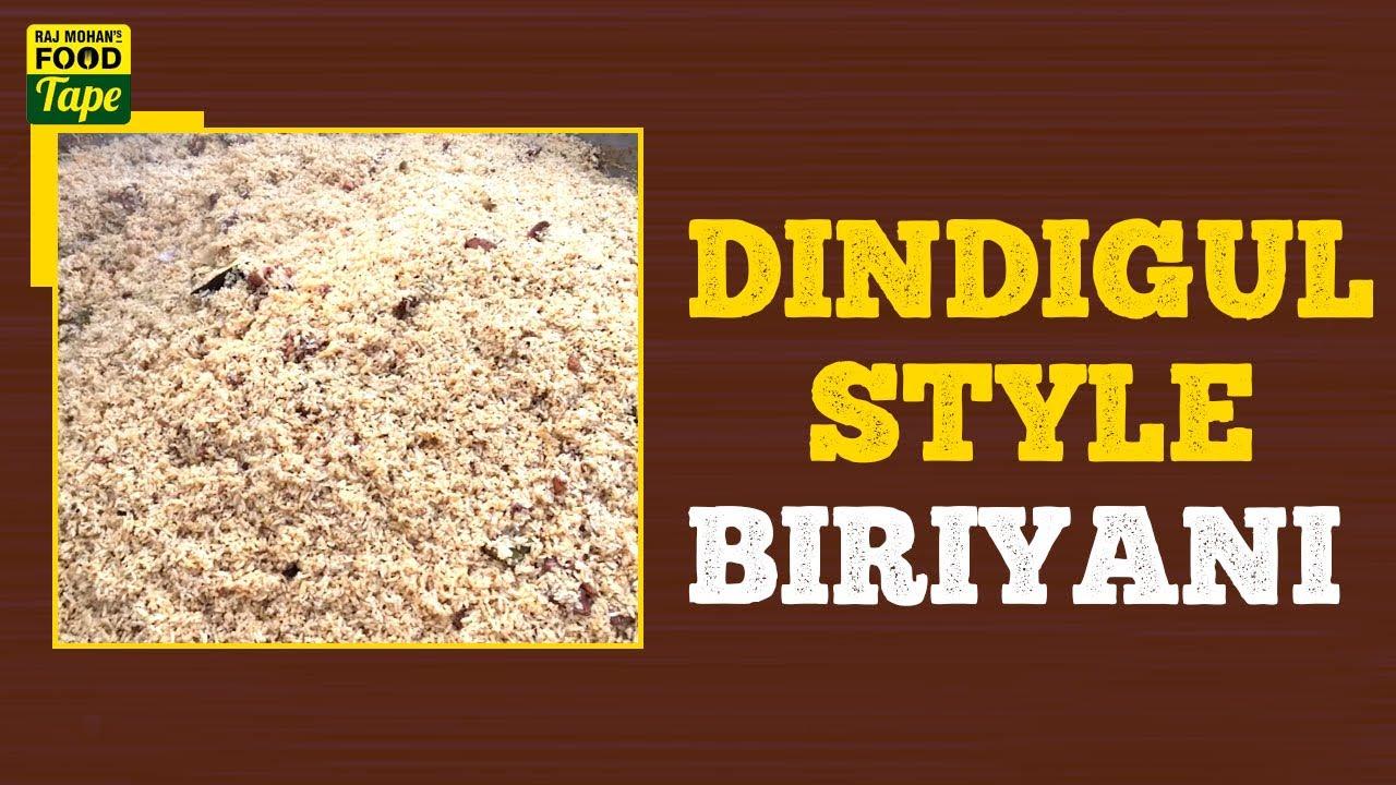 How to make Dindigul Style Biriyani | Dindigul Biriyani | Dindigul Thalappakatti Biryani | Food Tape