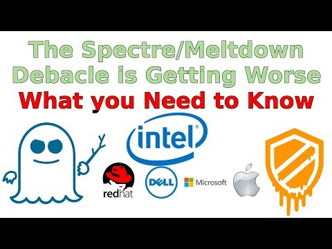 The Spectre/Meltdown Debacle is Getting Worse - Can you Be Affected?
