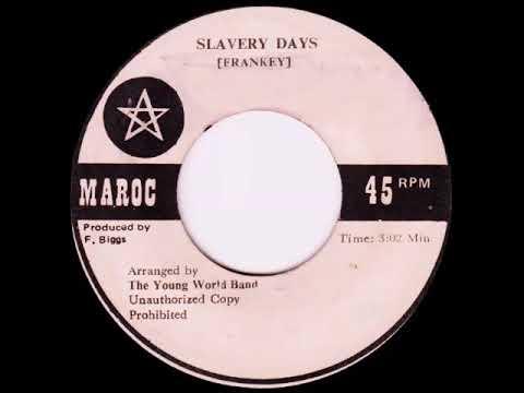 Frankey & Young World Band - Slavery Days [197x]