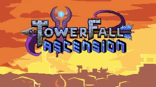 TowerFall Ascension OST - Fallen, Fade (Game Over)