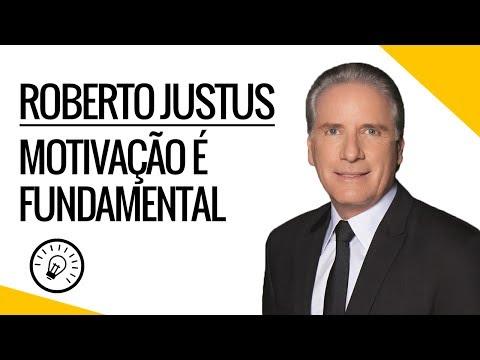 Roberto Justus Motivação é Fundamental Dicadesucesso