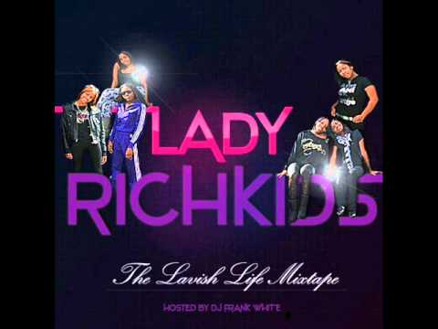 The Lady Rich Kids  Rocking It For Me Remix