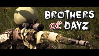 Brothers of DayZ - DayZ Standalone - Episode 4