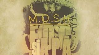M.O.S.H. - FOC SI APA