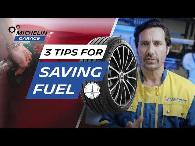 3 tips for saving fuel by looking after your tires | Michelin Garage