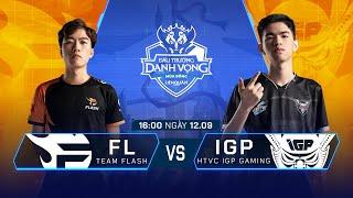 Team Flash vs HTVC IGP Gaming | FL vs IGP [Vòng 11 - 12.09] - ĐTDV Mùa Đông 2019