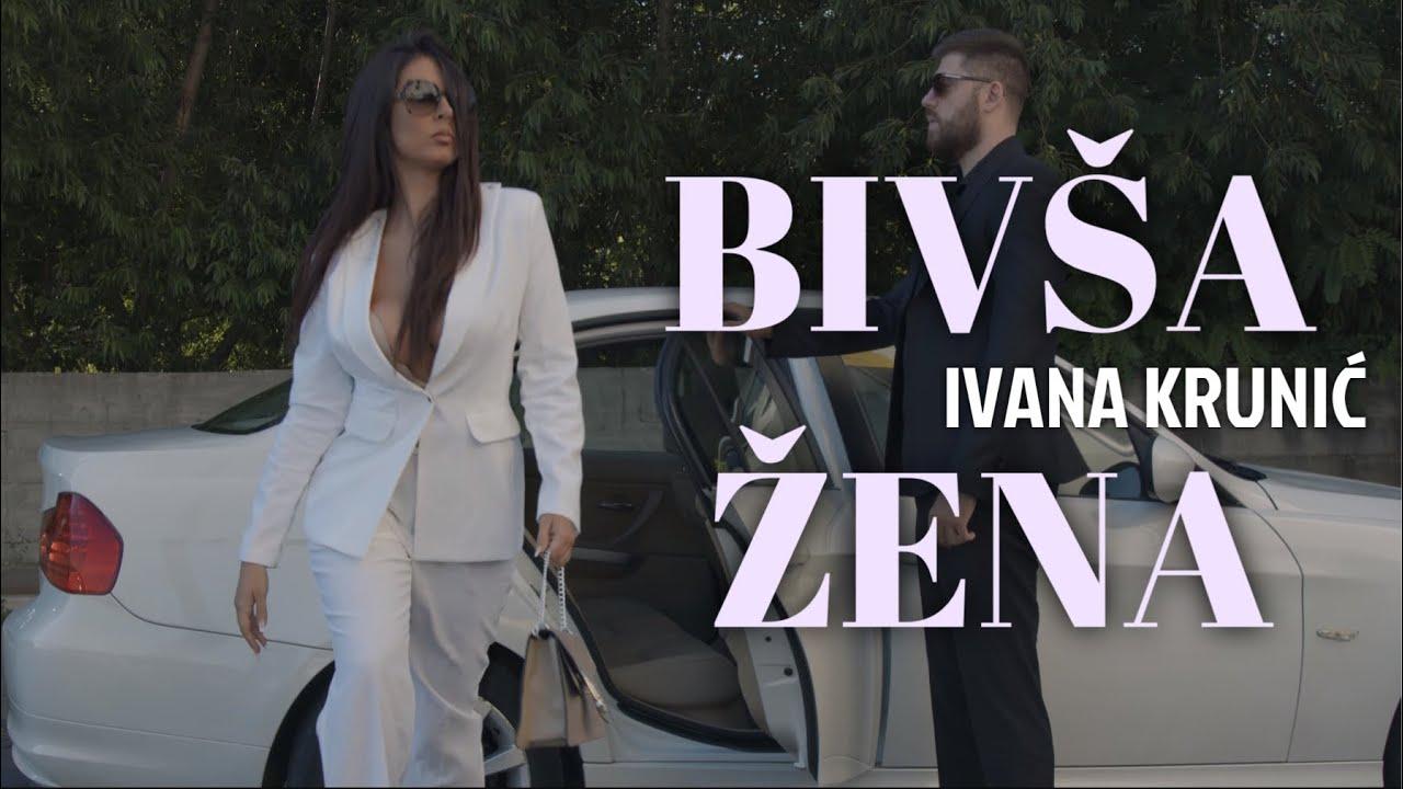 IVANA KRUNIC - BIVSA ZENA - (OFFICIAL VIDEO)