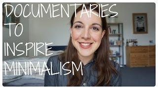 5 must-watch documentaries to inspire minimalism