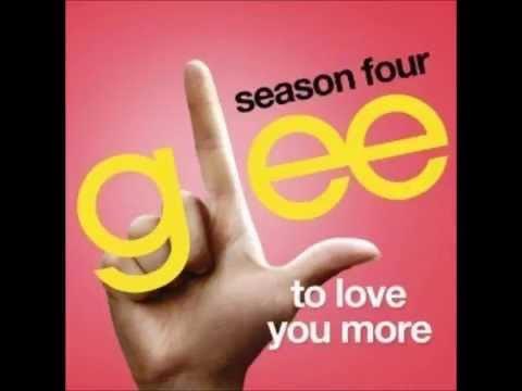 Glee - To Love You More (DOWNLOAD MP3 + LYRICS)