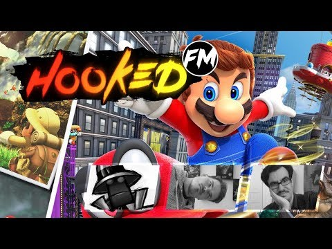 Hooked FM #146 - Super Mario Odyssey, Wolfenstein 2: The New Colossus, Paris Games Week & mehr!