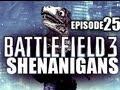 Battlefield 3 Shenanigans - «EPISODE 25» BF3 Funny Moments