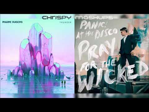 Imagine Dragons & Panic! At The Disco - Thunder / Say Amen (Saturday Night) [Mashup]