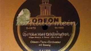 Hermann Feiner u.d. Odeon-Tanz-Orchester (Bela?) - Zu Haus mein Grammophon (Foxtrot)