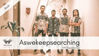 Rooh - Aswekeepsearching live at VH1 Supersonic, Pune 2020