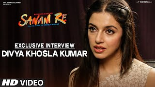 SANAM RE Exclusive - Divya Khosla Kumar Interview | T-Series