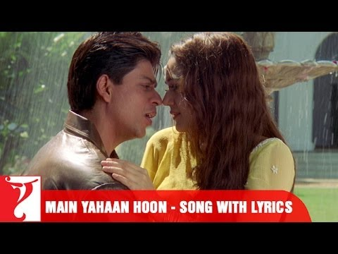 Lyrical: Main Yahaan Hoon Song with Lyrics | Veer-Zaara | Shah Rukh Khan | Javed Akhtar