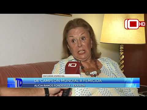 De Campeón mundial a femicida: Nota con Alicia Ramos Fondeville, exjueza
