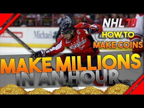 NHL 18 - HOW TO MAKE COINS 'MAKE MILLIONS IN AN HOUR'