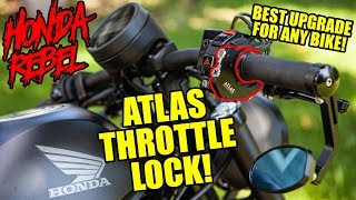 You NEED This For Your Motorcycle! Atlas Throttle Lock - Honda Rebel Install