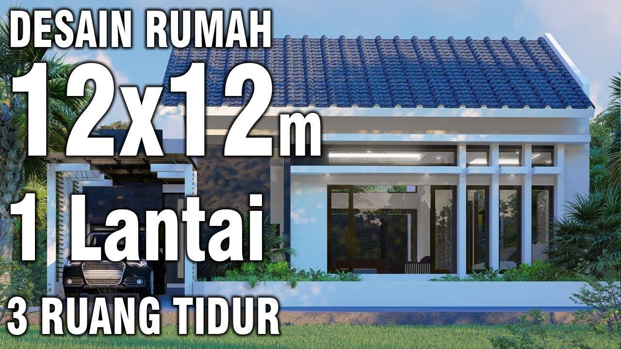 Desain Rumah 12x12 Meter 1 Lantai Minimalis Modern Youtube