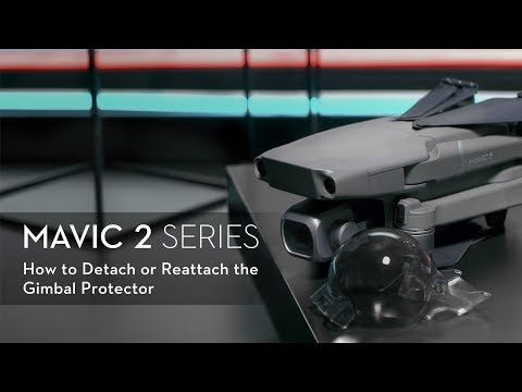 How to detach or reattach the Mavic 2's Gimbal Protector