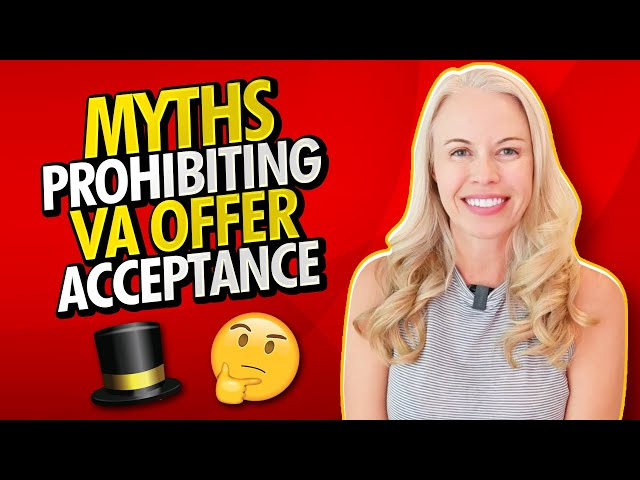 MYTH OR TRUTH?? A Myth Prohibiting VA Offer Acceptance - Here's How To Get Your VA Offer ACCEPTED ✅