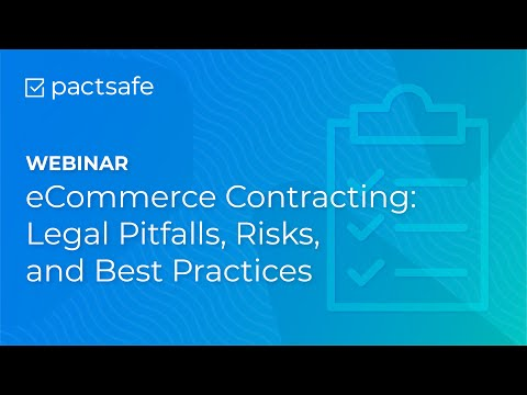eCommerce Contracting: Legal Pitfalls, Risks and Best Practices Webinar