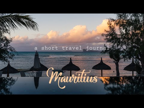 A short travel journal - Mauritius