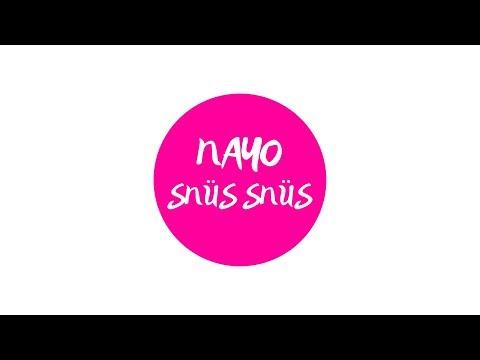 NAYO - SNÜS SNÜS (prod. by NAYO) on YouTube