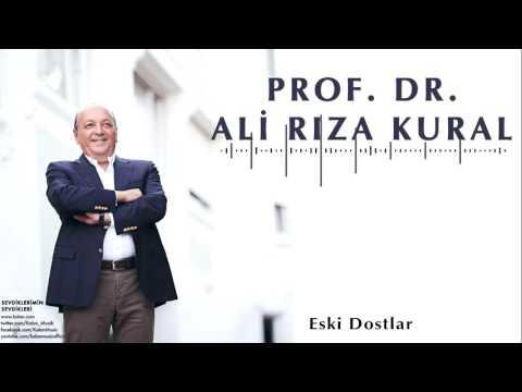 Ali Rıza Kural  - Eski Dostlar  [ Sevdiklerimin Sevdikleri © 2016 Kalan Müzik ]