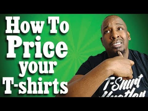 How To Price Your T-shirts