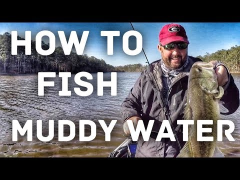 How To Fish Muddy Water - Bass Fishing Tips In The Spring