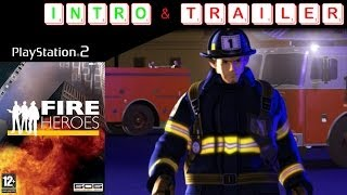 Fire Heroes Trailer & Intro HD PS2