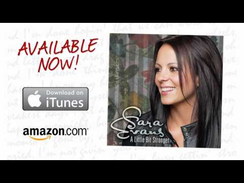 "Sara Evans - ""A Little Bit Stronger"" - Available for download now!"