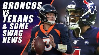 Broncos vs Texans & A Chad Kelly Update