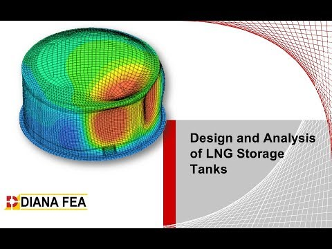Design And Analysis Of LNG Storage Tanks With DIANA