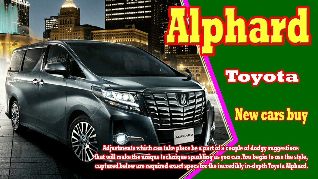 2018 Toyota Alphard | 2018 Toyota Alphard usa | 2018 Toyota Alphard ...