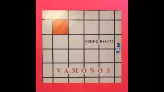 Download SPEED BOOM - VAMONOS MP3 song and Music Video