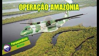 OPERAÇÃO AMAZÔNIA 2020 - Infiltração da Equipe de Precursores - By CMA