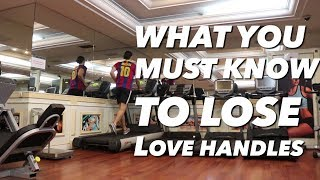 """WHAT YOU MUST KNOW TO LOSE """"LOVE HANDLES"""" 