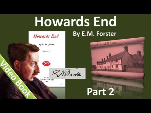 Part 2 - Howards End Audiobook by E. M. Forster (Chs 8-14)