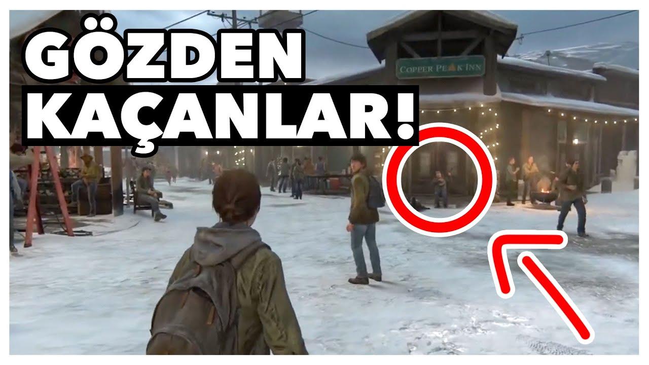 The Last of Us Part II'de Gözünüzden Kaçırdığınız 10 Şey!