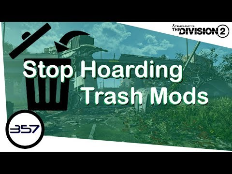 Stop Hoarding Trash Mods - Inventory Management Guide - The Division 2