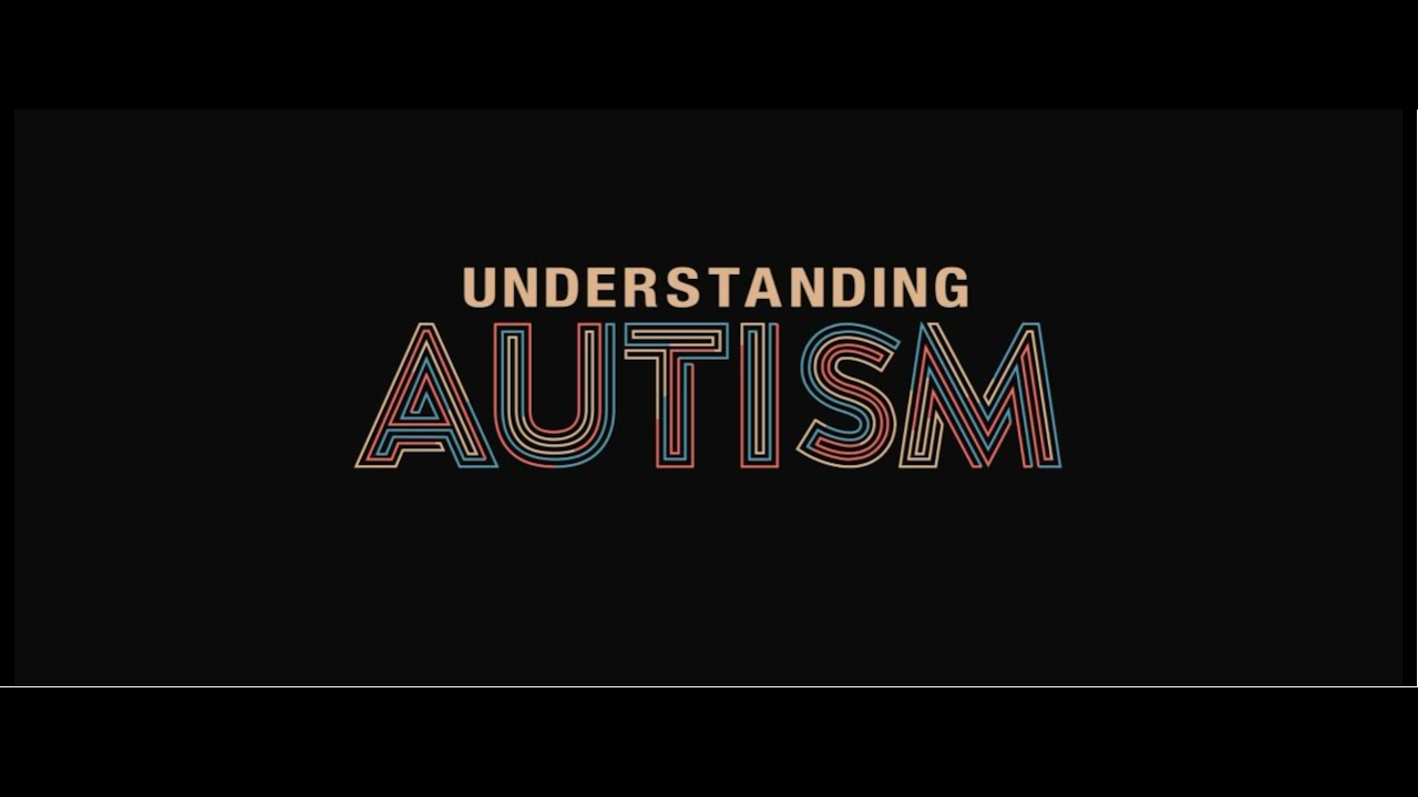 Understanding Autism - A short documentary - YouTube