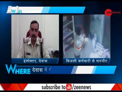 5W1H: BJP councillor accused of hitting electricity worker in Madhya Pradesh